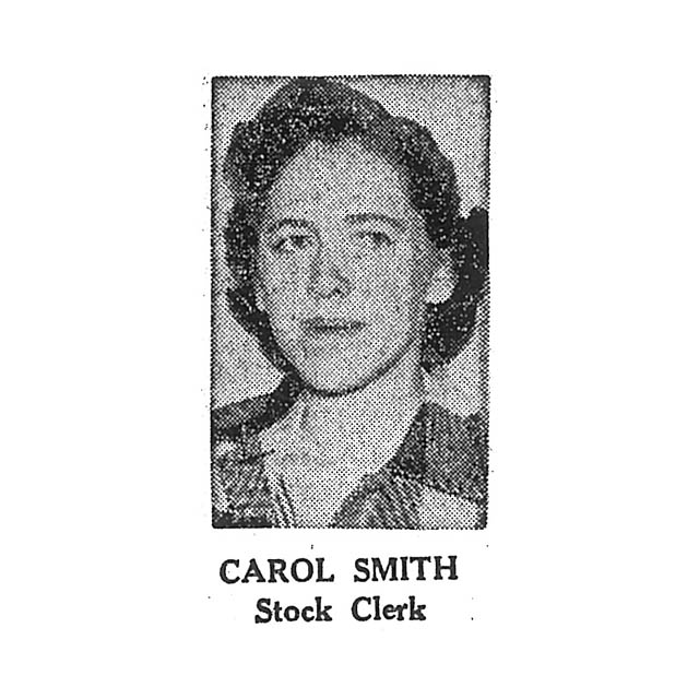 Carol Smith Stock Clerk