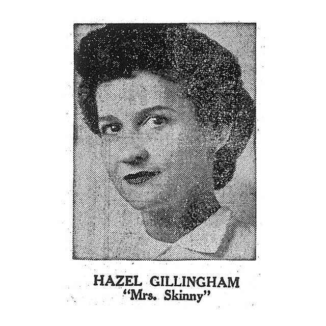 """Hazel Gillingham """"Mrs. Skinny"""""""