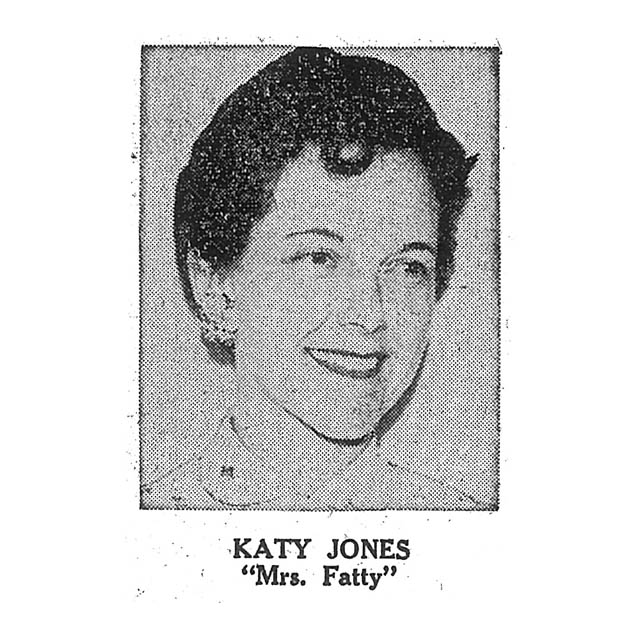 "Katy Jones ""Mrs. Fatty"""