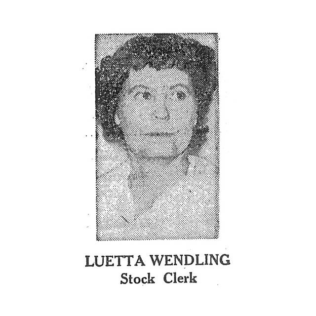 Luetta Wendling Stock Clerk