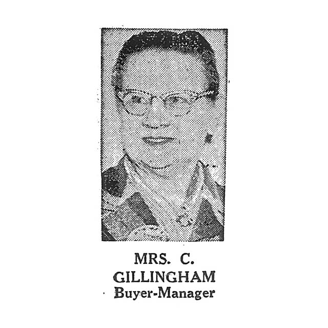 Mrs. C. Gillingham Buyer-Manager