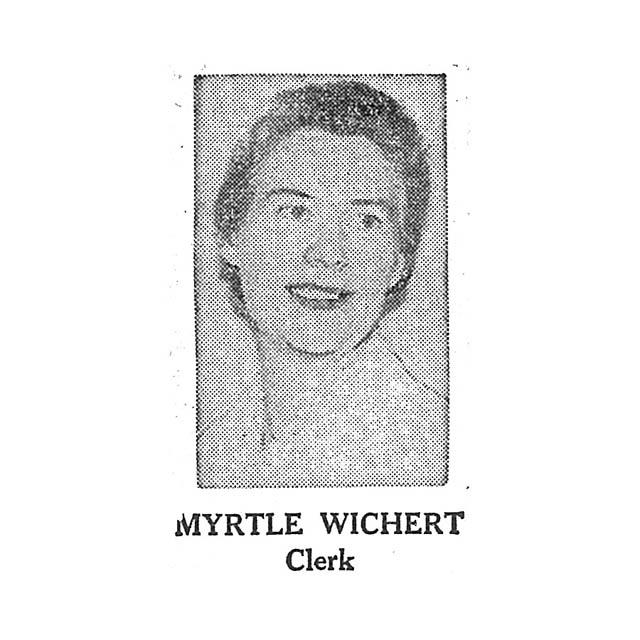Myrtle Wichert Clerk
