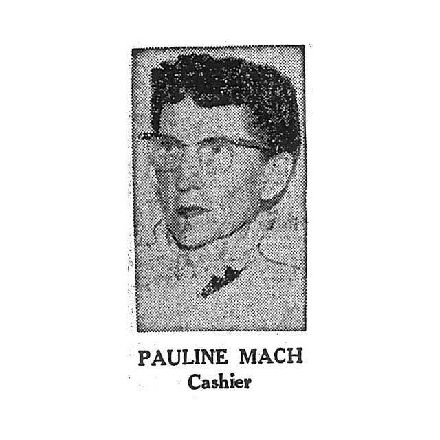 Pauline Mach Cashier