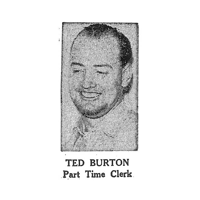 Ted Burton Part Time Clerk